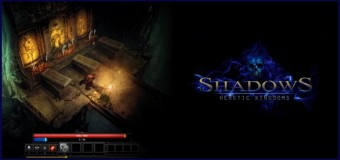 Shadows: Heretic Kingdoms – FINAL MAJOR EARLY ACCESS UPDATE (30.10.2014)