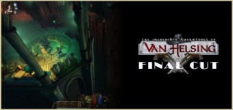 Premiera The Incredible Adventures of Van Helsing: Final Cut już 23 września!