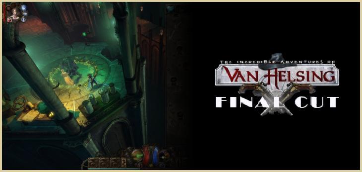 Premiera Van Helsing: Final Cut!